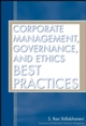 Corporate Management, Governance, and Ethics Best Practices (0470117230) cover image