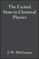 The Excited State in Chemical Physics, Volume 28 (0470144130) cover image