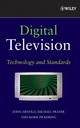 Digital Television: Technology and Standards (0470147830) cover image