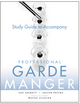 Study Guide to accompany Professional Garde Manger: A Comprehensive Guide to Cold Food Preparation (0470284730) cover image