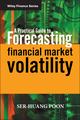 A Practical Guide to Forecasting Financial Market Volatility (0470856130) cover image