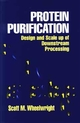 Protein Purification: Design and Scale up of Downstream Processing (0471037230) cover image