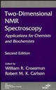Two-Dimensional NMR Spectroscopy: Applications for Chemists and Biochemists, 2nd Edition, Fully Updated and Expanded to Include Multidimensional Work (0471185930) cover image