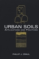 Urban Soils: Applications and Practices (0471189030) cover image