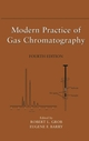 Modern Practice of Gas Chromatography, 4th Edition (0471229830) cover image