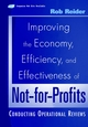 Improving the Economy, Efficiency, and Effectiveness of Not-for-Profits: Conducting Operational Reviews (0471395730) cover image