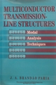 Multiconductor Transmission-Line Structures: Modal Analysis Techniques (0471574430) cover image