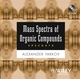 Mass Spectra of Organic Compounds (SpecData) (0471667730) cover image