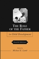 The Role of the Father in Child Development, 4th Edition (0471690430) cover image