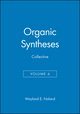 Organic Syntheses, Collective Volume 6 (0471852430) cover image