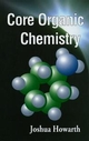 Core Organic Chemistry (0471983330) cover image