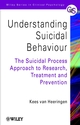 Understanding Suicidal Behaviour: The Suicidal Process Approach to Research, Treatment and Prevention (0471988030) cover image