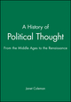 A History of Political Thought: From the Middle Ages to the Renaissance (0631186530) cover image