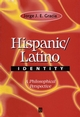 Hispanic / Latino Identity: A Philosophical Perspective (0631217630) cover image