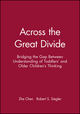 Across the Great Divide: Bridging the Gap Between Understanding of Toddlers' and Older Children's Thinking (0631221530) cover image