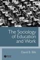 The Sociology of Education and Work (0631223630) cover image