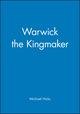 Warwick the Kingmaker (0631235930) cover image