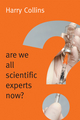 Are We All Scientific Experts Now? (0745682030) cover image
