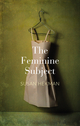 The Feminine Subject (0745687830) cover image