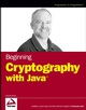 Beginning Cryptography with Java (0764596330) cover image