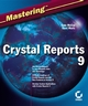 Mastering Crystal Reports 9 (0782141730) cover image
