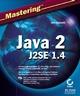 Mastering Java 2, J2SE 1.4 (0782152430) cover image