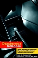 Dangerous Schools: What We Can Do About the Physical and Emotional Abuse of Our Children (0787943630) cover image