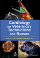 Cardiology for Veterinary Technicians and Nurses (0813813530) cover image