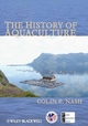 The History of Aquaculture (0813821630) cover image