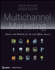 Multichannel Marketing: Metrics and Methods for On and Offline Success (1118059530) cover image