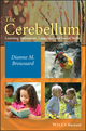 The Cerebellum: Learning Movement, Language, and Social Skills (1118125630) cover image