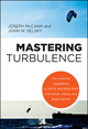 Mastering Turbulence: The Essential Capabilities of Agile and Resilient Individuals, Teams and Organizations (1118164830) cover image