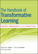 The Handbook of Transformative Learning: Theory, Research, and Practice (1118218930) cover image