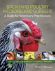 Backyard Poultry Medicine and Surgery: A Guide for Veterinary Practitioners (1118335430) cover image