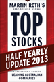 Top Stocks 2013 Half Yearly Update: A Sharebuyer's Guide to Leading Australian Companies (1118406230) cover image