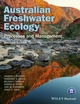Australian Freshwater Ecology: Processes and Management, 2nd Edition (1118568230) cover image