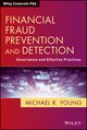 Financial Fraud Prevention and Detection: Governance and Effective Practices (1118617630) cover image