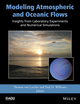 Modeling Atmospheric and Oceanic Flows: Insights from Laboratory Experiments and Numerical Simulations (1118855930) cover image