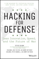 Hacking for Defense: Using Silicon Valley Innovation to Fight the World's Most Dangerous Security Threats- In Weeks Not Years (1119361230) cover image