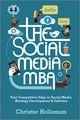 The Social Media MBA: Your Competitive Edge in Social Media Strategy Development and Delivery (1119963230) cover image