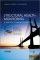 Structural Health Monitoring: A Machine Learning Perspective (1119994330) cover image