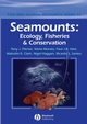 Seamounts: Ecology, Fisheries & Conservation (1405133430) cover image