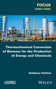 Thermochemical Conversion of Biomass for the Production of Energy and Chemicals (1848218230) cover image