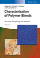 Characterization of Polymer Blends: Miscibility, Morphology and Interfaces (3527331530) cover image