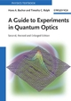 A Guide to Experiments in Quantum Optics, 2nd, Revised and Enlarged Edition (3527403930) cover image