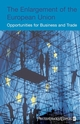 The Enlargement of the European Union: Opportunities for Business and Trade (0470022531) cover image