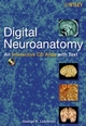 Digital Neuroanatomy: An Interactive CD Atlas with Text (0470045531) cover image