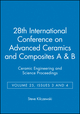 28th International Conference on Advanced Ceramics and Composites A & B: Ceramic Engineering and Science Proceedings, Volume 25, Issues 3 and 4 (0470051531) cover image