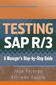 Testing SAP R/3: A Manager's Step-by-Step Guide (0470055731) cover image