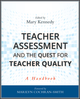 Teacher Assessment and the Quest for Teacher Quality: A Handbook (0470388331) cover image